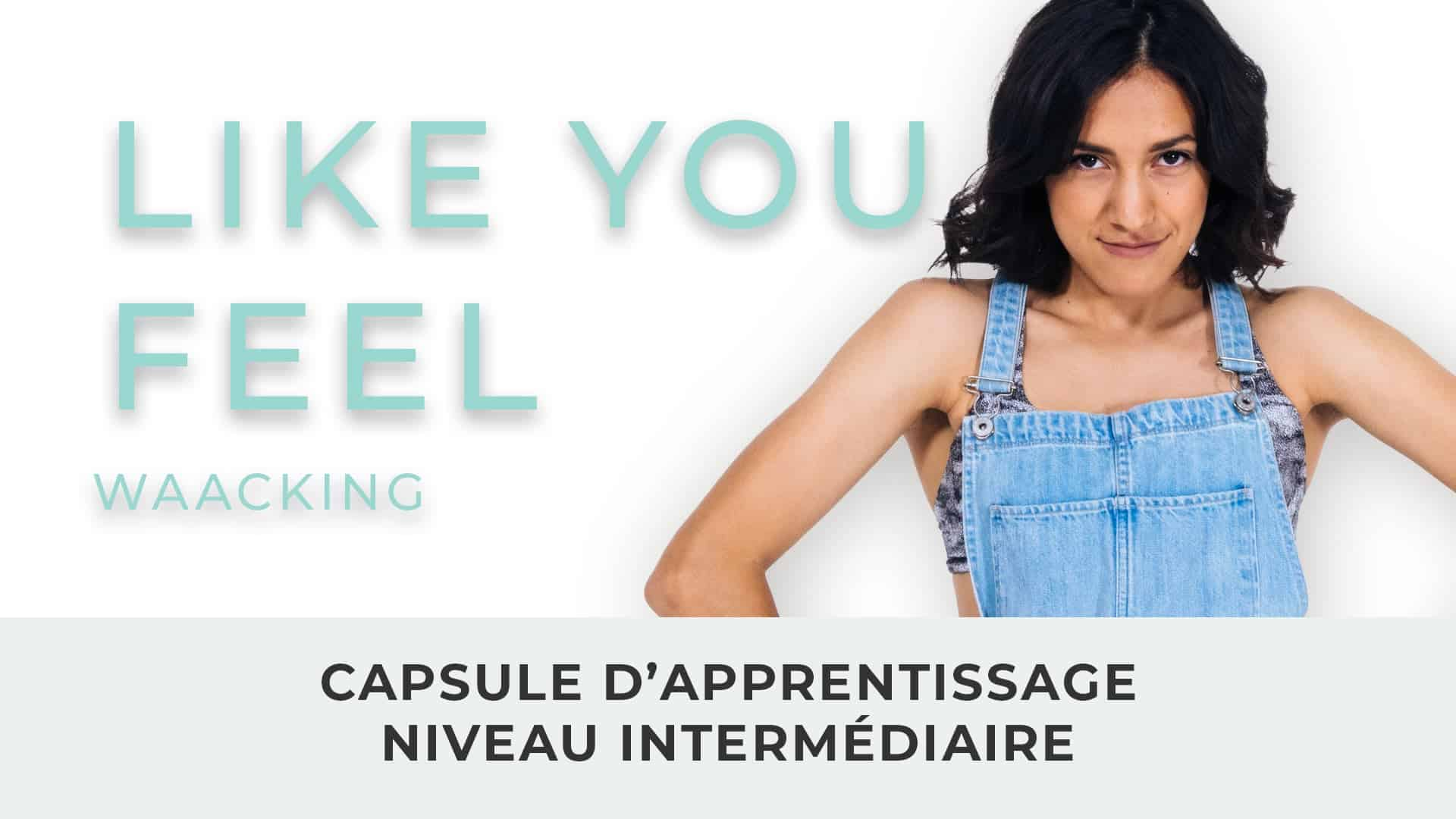 Gabriela // Waacking // Like You Feel // Apprentissage